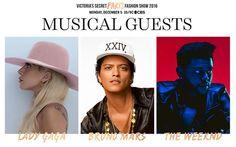 2016年のヴィクトリアズ・シークレットのショーには、レディー・ガガ、ブルーノ・マーズ、ザ・ウィークエンドが出演