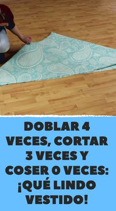 Doblar 4 veces, cortar 3 veces y coser 0 veces: ¡Qué lindo vestido! Diy Projects For Teens, Diy For Teens, Sewing Projects, Frame Jewelry Organizer, Dress Patterns, Sewing Patterns, Braided T Shirts, Shirt Refashion, Sewing Class