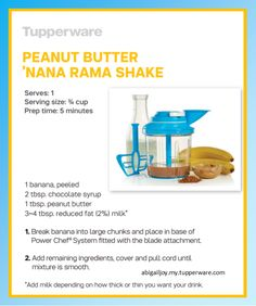PB 'Nana Rama Shake - Tupperware Power Chef System abigailjoy.my.tupperware.com Tupperware Breakfast Maker Recipe, Tupperware Recipes, Smoothie Drinks, Smoothies, Chef Recipes, Cooking Recipes, Tupperware Consultant, Recipe Organization, Patriotic Party