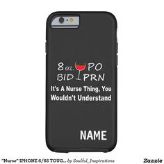 """Nurse"" IPHONE 6/6S TOUGH CASE Tough iPhone 6 Case"