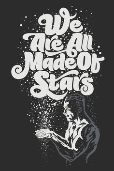 We Are All Made Of Stars by Rusc.deviantart.com