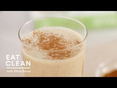 Almond-Date Smoothie Recipe - Eat Clean with Shira Bocar - YouTube