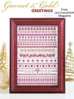 Garnet & Gold Greetings from the Nov/Dec 2017 issue of Just CrossStitch Magazine. Order a digital copy here: https://www.anniescatalog.com/detail.html?prod_id=140123