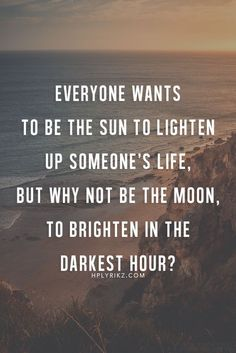 Quotes deep meaningful beautiful words new ideas Cute Quotes, Great Quotes, Quotes To Live By, Deep Quotes About Life, Smile Quotes, Be The Light Quotes, Moon And Sun Quotes, Quotes About The Sun, Deep Quotes That Make You Think