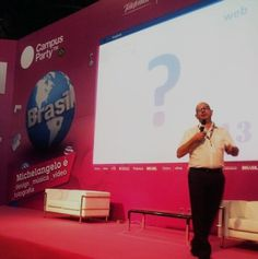Minha palestra no Palco Michelangelo da Campus Party Brasil 2013 - #CPBR6