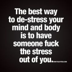sex stress relief quote
