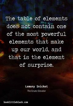 """Lemony Snicket Quotes from """"The Ersatz Elevator"""" Favorite Book Quotes, Best Quotes, Funny Quotes, Literature Quotes, Quotes From Novels, Dream Quotes, Life Quotes, Career Quotes, Success Quotes"""