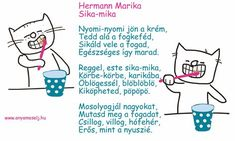Mesés fogmosós gyermekvers :) Stories For Kids, Creative Kids, Projects For Kids, Healthy Life, Verses, Diy And Crafts, Baby Kids, Kindergarten, Poems