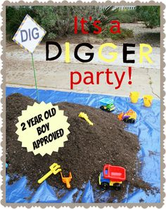 Entertaining: 2-Year-Old Boy's Birthday Party: setting up a dig in the backyard. Looks SO FUN.