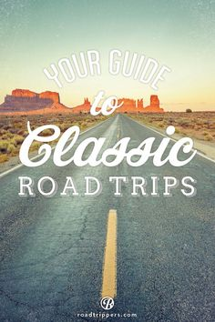 Your guide to classic road trips (scheduled via http://www.tailwindapp.com?utm_source=pinterest&utm_medium=twpin&utm_content=post1541661&utm_campaign=scheduler_attribution)
