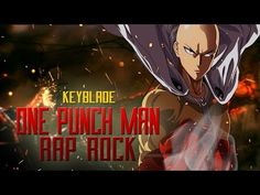 ONE PUNCH MAN RAP ROCK - Solo Un Golpe | Keyblade (Prod. Vau Boy) - http://music.tronnixx.com/uncategorized/one-punch-man-rap-rock-solo-un-golpe-keyblade-prod-vau-boy/ - On Amazon: http://www.amazon.com/dp/B015MQEF2K