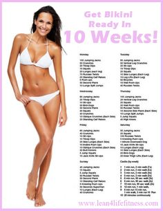 Summer is coming fast. This is a great and easy workout menu to get you in bikini shape in 10 weeks.
