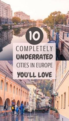 10 complete unique, beautiful and often underrated cities in Europe you'll fall in love with! #europe #travel #traveldestination