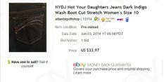 Not Your Daughter's Jeans - $4 at thrift store, sold for $33.97 plus shipping
