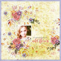 AMONG WILD FLOWERS - Template: Harvest Sunset #2 by Heartstrings Scrap Art https://www.digitalscrapbookingstudio.com/digital-art/templates/harvest-sunset-2/ Kit: Harvest Sunset [Coordinated Collection by Vero - The French Touch  https://www.digitalscrapbookingstudio.com/digital-art/bundled-deals/harvest-sunset-coordinated-collection-8-for-8/