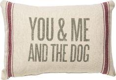 You Me & The Dog Pillow