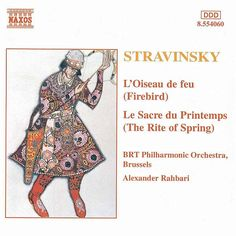 Firebird (The) / The Rite of Spring - Belgian Radio and Television Philharmonic Orchestra - Naxos