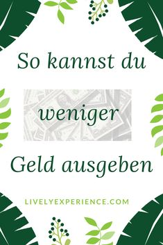 So kannst du weniger Geld ausgeben - Lively Experience#ausgeben #experience #geld #kannst #lively #weniger Ely, Small Room Organization, Easy Hairstyles For School, Creating A Vision Board, Natural Home Decor, How To Manifest, Diet Motivation, You Changed, Law Of Attraction