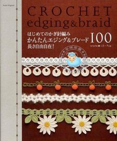 ISSUU - Crochet edging & braid by vlinderieke...FREE BOOK AND DIAGRAMS!