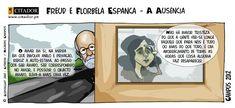 Cartoons. Freud e Florbela Espanca - A Ausência. Citações e Pensamentos em Cartoons