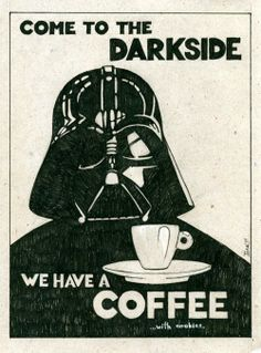 Star Wars - I like my coffee a little on the dark side! Coffee Talk, Coffee Is Life, I Love Coffee, Black Coffee, My Coffee, Coffee Shop, Coffee Cups, Coffee Lovers, Expresso Coffee