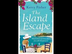 The Island Escape - cover makes you think it's typical chick lit but it's a really good story ... sad to be finished