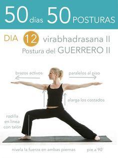 50 días 50 posturas. Día 12. Postura del Guerrero II