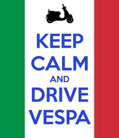 Keep calm and drive #vespa guys, its #TGIF