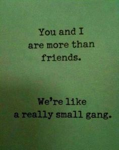 You know who you are....