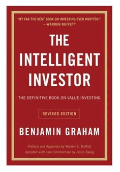 The Intelligent Investor : The Definitive Book on Value Investing by Benjamin Graham (Paperback, Revised Edition, for sale online Stock Market Books, Benjamin Graham, Stock Market For Beginners, Value Investing, Investing Money, Bible King James Version, Seven Habits, Common Stock, Electronic Books