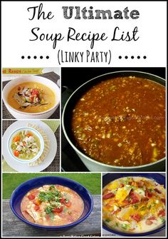 The Ultimate Soup Recipe List {LINKY PARTY} - Tons of recipes to choose from! Bloggers share your soup recipes! #soup #linkyparty #roundup