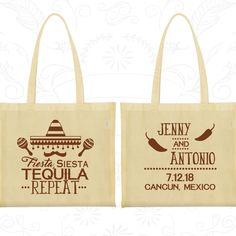 Fiesta Siesta Tequila Repeat, Wedding Favor Tote, Mexican Wedding Bags, Mexico Party Bags, Mexico Bags, Personalized Tote (469)