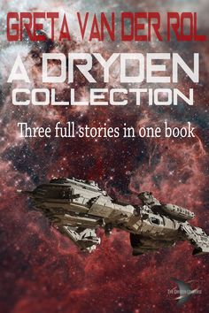 Three full Dryden stories in one volume