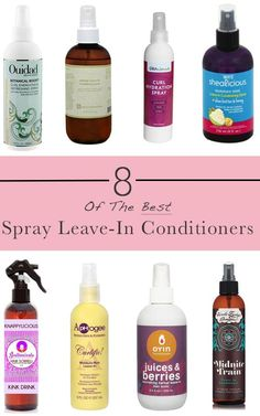 Spray Leave-in Conditioners are exceptional for keeping your natural hair nourished and moisturized throughout the day and to refreshen protective styles.  #NaturalHair #NaturalHairCare #NaturalHairProducts