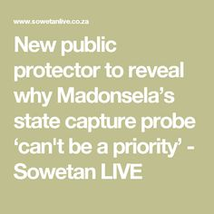 New public protector to reveal why Madonsela's state capture probe 'can't be a priority' - Sowetan LIVE