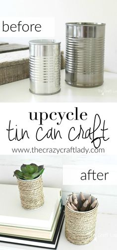 The best DIY projects & DIY ideas and tutorials: sewing, paper craft, DIY. Diy Crafts Ideas Upcycle a tin can - make this simple craft with rope and glue -Read Tin Can Crafts, Easy Crafts, Easy Diy, Creative Crafts, Creative Ideas, Pots, Upcycled Home Decor, Rope Crafts, Diy And Crafts Sewing