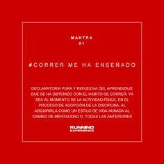 #CorredorLiterario #Mantra #1 #CorrerMeHaEnseñado