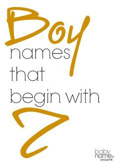 Boy names starting with Z that includes meanings, origins, popularity, pronunciations, sibling names, and more!  #babynames