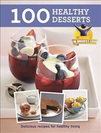 Biggest Loser: 100 Healthy Desserts