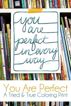 You Are Perfect Free Coloring Print