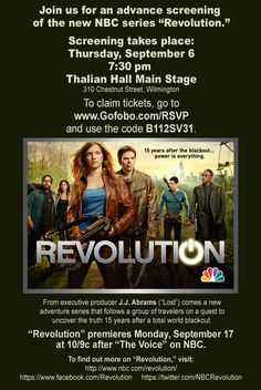 Wilmington: #Revolution is coming!     Join us next Thursday (9/6) for a FREE screening of the pilot! The event is first come, first served – and we'd love for YOU to be front and center.     Thalian Hall Main Stage  310 Chestnut Street   Wilmington, NC 28401   7:30PM