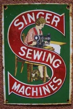 Vintage Singer Sewing Machine Double Sided Enamel porcelain Sign Board Made USA Treadle Sewing Machines, Antique Sewing Machines, Vintage Sewing Patterns, Old Posters, Vintage Posters, Images Vintage, Vintage Pictures, Sewing Art, Sewing Rooms
