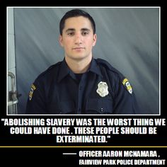 http://filmingcops.com/officer-loses-it-online-openly-calls-for-the-extermination-of-black-people/