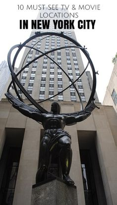 NYC filming locations - Atlas and the Rockefeller Centre