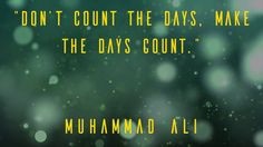 """Don't count the days, make the days count."" Muhammad Ali Checkout http://www.cardory.com #business #businesscard #technology #startup #eu #mobileapps #web #motiondesign #quote #technews #innovation #invention #entrepreneur #enterprise #digital #advertising"