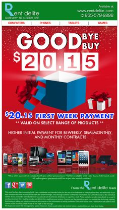 RentDelite Offers Good Buy 2015 sale! Say Good Bye to 2015 and own the products just at $20.15/week.  #GoodBuy2015sale #GoodBye2015 #Watches, #Computers, #Tablets, #TVs, #Phones, #Videogames, #Audio , #Laptops