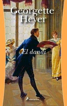 Carmen y amig@s: 'El dandi', de Georgette Heyer
