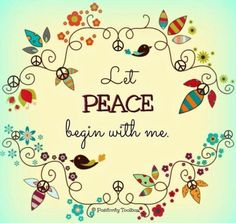 Inspirational Words Love Quotes — Peace~ I have it, fi love positive words Peace On Earth, World Peace, Peace Of Mind, Peace Art, Peace Dove, Peace Love Happiness, Peace And Love, Give Peace A Chance, Hippie Peace
