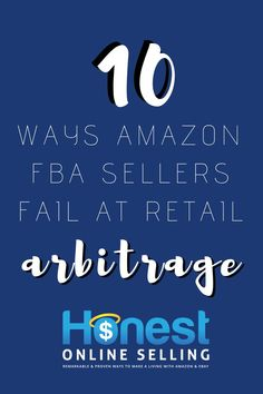 9 ways to fail at Retail Arbitrage Jordan Malik Make Money On Amazon, Make Money Fast, Best Business To Start, Business Tips, Amazon Fba Business, Online Business, Selling Online, Ebay Selling, Retail Arbitrage