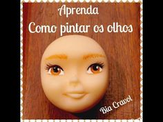 Como pintar olhos - Biscuit - porcelana fria-  By Bia Cravol - YouTube